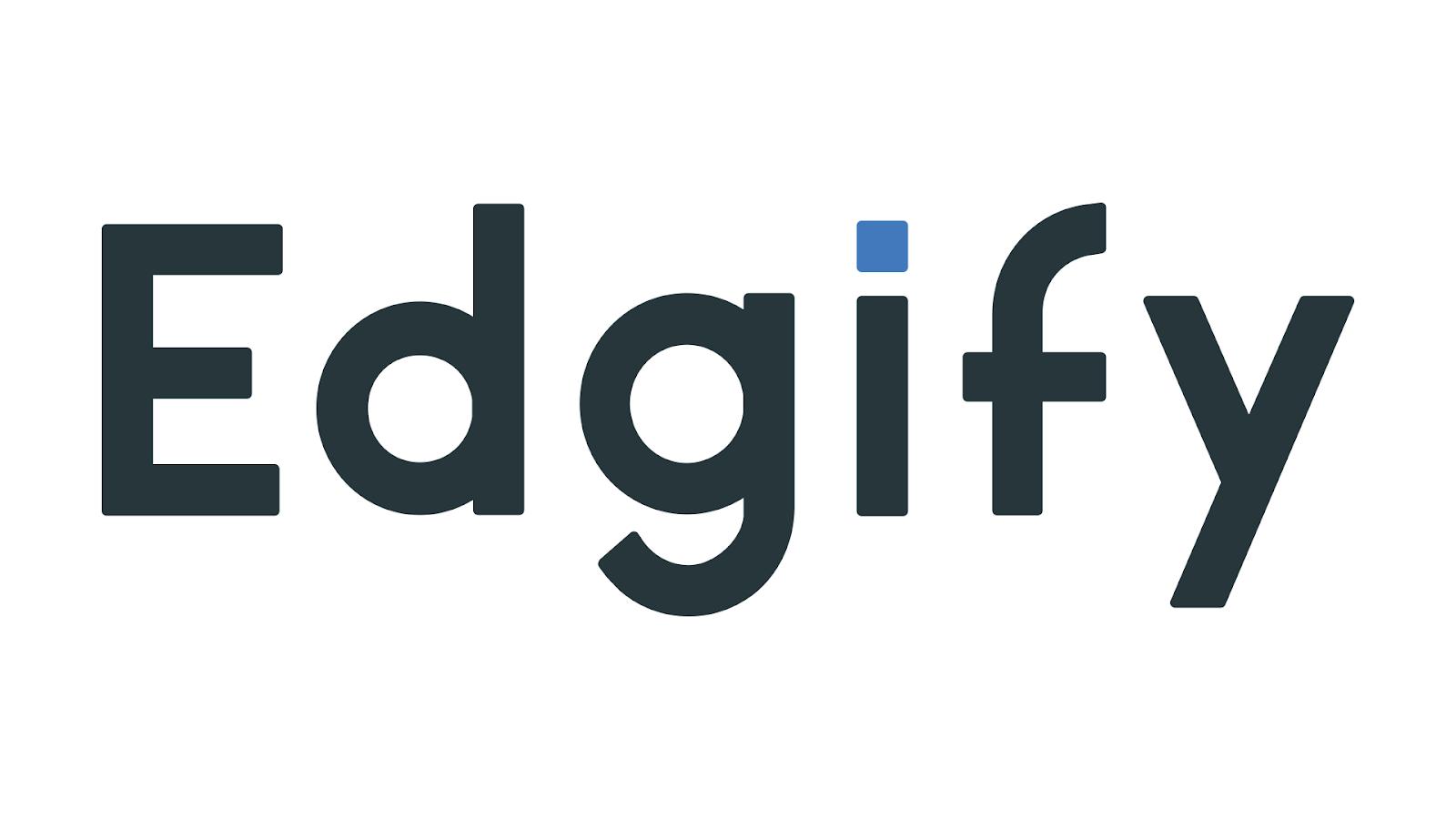 Edgify