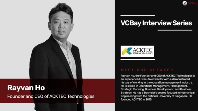 ACKTEC - Rayvan Ho speaks to VCBay