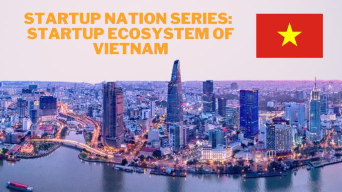 The startup ecosystem of Vietnam